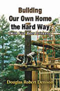 Building Our Own Home the Hard Way_Denison_Kalpart_CoverDesign