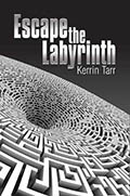 Escape the Labyrinth_Tarr_Kalpart_CoverDesign.jpg